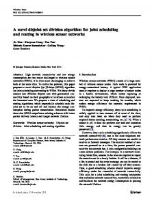 A novel disjoint set division algorithm for joint scheduling and routing ...
