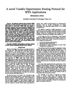 A novel Tunable Opportunistic Routing Protocol for WSN Applications
