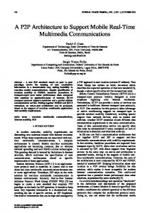 A P2P Architecture to Support Mobile Real-Time ... - Semantic Scholar
