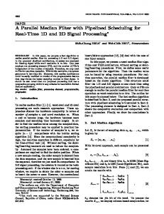 A Parallel Median Filter with Pipelined Scheduling ... - Semantic Scholar