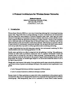 A Protocol Architecture for Wireless Sensor Networks - School of ...