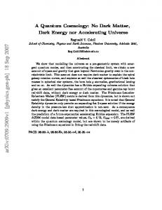 A Quantum Cosmology: No Dark Matter, Dark Energy nor Accelerating ...