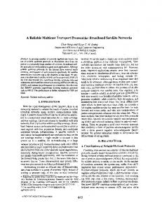 A reliable multicast transport protocol for broadband satellite networks ...