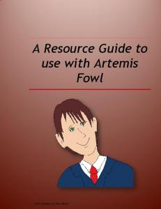 A Resource Guide to use with Artemis Fowl - Book Units Teacher
