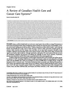 A review of Canadian health care and cancer care systems