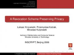 A Revocation Scheme Preserving Privacy