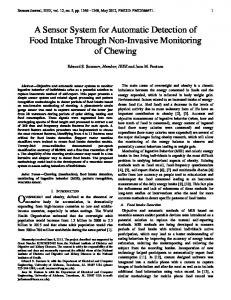 A Sensor System for Automatic Detection of Food Intake ... - CiteSeerX