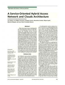 A service-oriented hybrid access network and clouds ... - IEEE Xplore