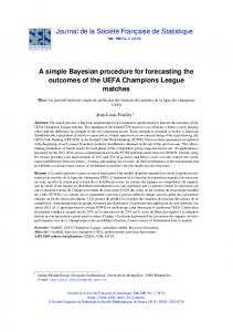 A simple Bayesian procedure for forecasting the outcomes of the ...