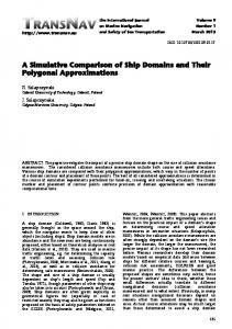 A Simulative Comparison of Ship Domains and ... - TransNav Journal