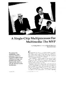 A single-chip multiprocessor for multimedia: the MVP - IEEE Computer ...