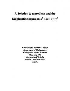 A Solution to a problem and the Diophantine equation