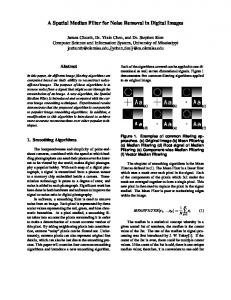 A Spatial Median Filter for Noise Removal in Digital Images