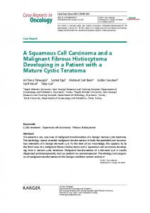 A Squamous Cell Carcinoma and a Malignant Fibrous Histiocytoma