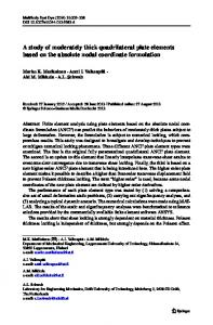 A study of moderately thick quadrilateral plate elements based on the