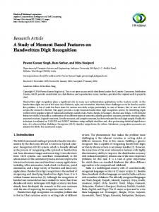 A Study of Moment Based Features on Handwritten Digit Recognition