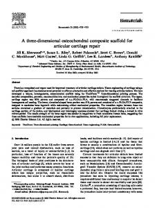 A three-dimensional osteochondral composite scaffold for articular ...