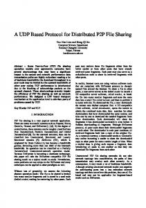 A UDP Based Protocol for Distributed P2P File Sharing