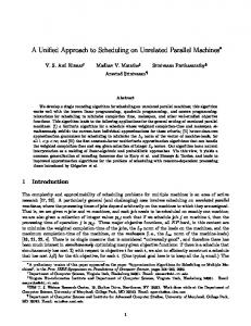 A Unified Approach to Scheduling on Unrelated Parallel Machines