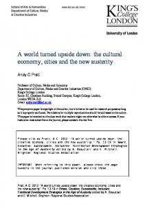A world turned upside down: the cultural economy, cities ... - CiteSeerX