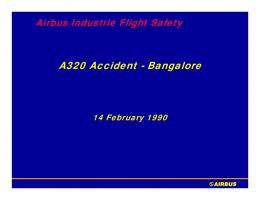 A320 Accident - Bangalore - Lessons Learned