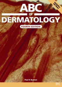 ABC of Dermatology Fourth Edition