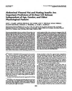 Abdominal Visceral Fat and Fasting Insulin Are Important Predictors of
