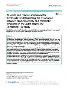 Absolute and relative accelerometer thresholds for