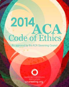 ACA Code of Ethics - American Counseling Association