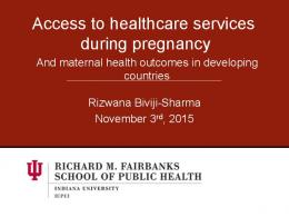 Access to healthcare services during pregnancy