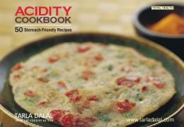 Acidity cook book - Tarla Dalal