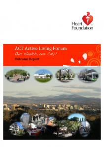ACT Active Living Forum Outcome Report - Healthy Spaces & Places