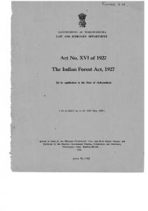 Act No. XVI of 1927 The Indian Forest Act, 1927