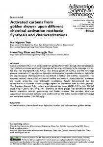 Activated carbons from golden shower upon different