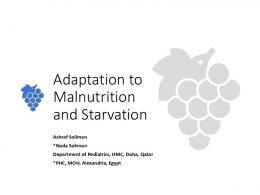 Adaptation to Malnutrition and Starvation