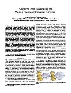 Adaptive Data Scheduling for Mobile Broadcast Carousel ... - CiteSeerX