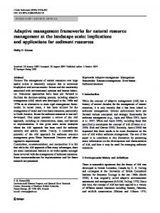 Adaptive management frameworks for natural resource management ...