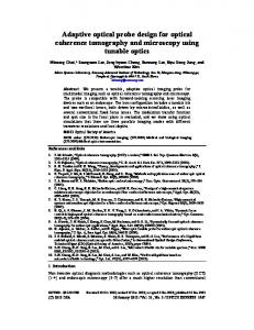 Adaptive optical probe design for optical coherence tomography and ...