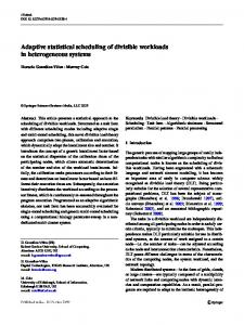 Adaptive statistical scheduling of divisible workloads - Informatics ...