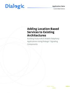 Adding Location-Based Services to Existing Architectures - Dialogic
