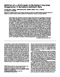 Addition of α1-Antitrypsin to Surfactant Improves ... - ATS Journals