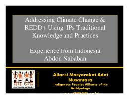 Addressing Climate Change & REDD+ Using IPs Traditional ...