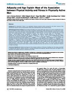 Adiposity and Age Explain Most of the Association between ... - PLOS