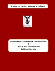 Adolescent Dating Violence in Indiana - Muncie - Ball State University