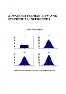 ADVANCED PROBABILITY AND STATISTICAL INFERENCE I