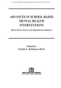 ADVANCES IN SCHOOL-BASED MENTAL HEALTH INTERVENTIONS
