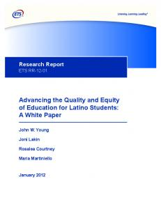 Advancing the Quality and Equity of Education for Latino ... - ERIC