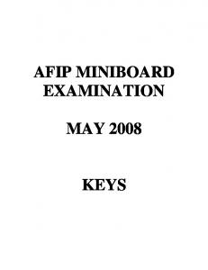 AFIP MINIBOARD EXAMINATION MAY 2008 KEYS