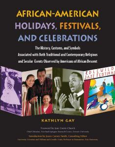 African-American Holidays, Festivals, and Celebrations