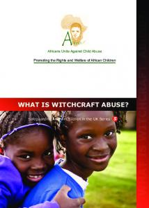 Africans Unite Against Child Abuse, What is Witchcraft Abuse? - Afruca